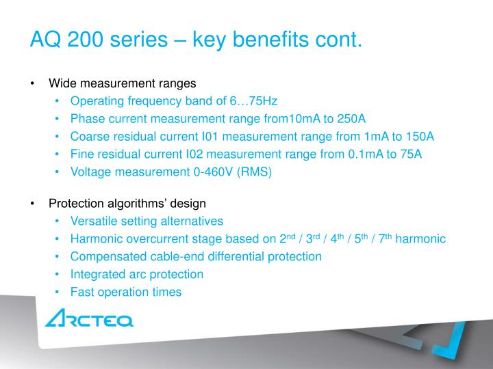 AQ 200 series – key benefits cont.