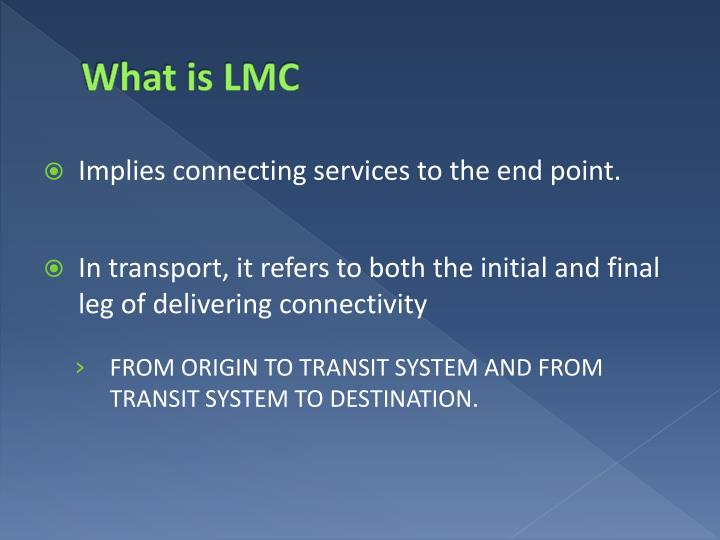 What is LMC