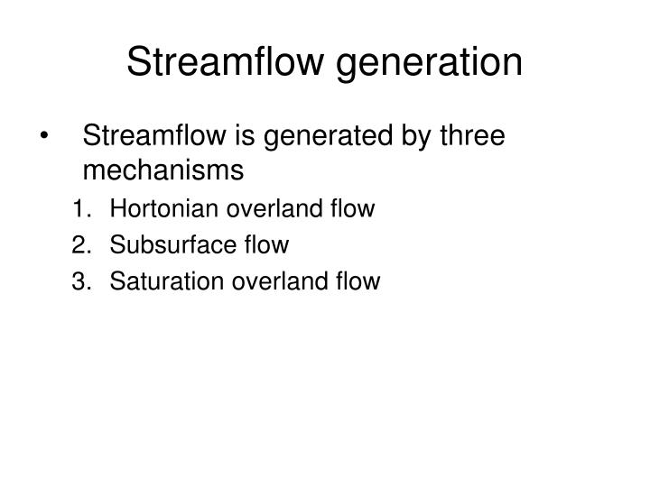 Streamflow generation