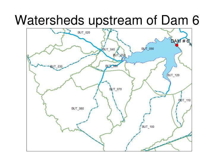 Watersheds upstream of Dam 6