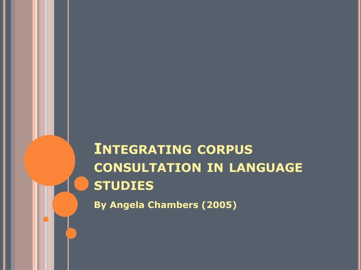 Integrating corpus consultation in language studies