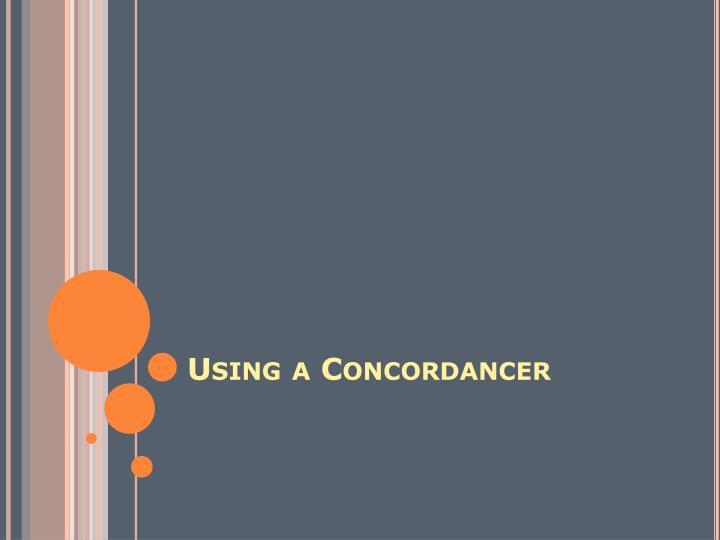Using a Concordancer
