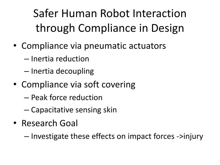 Safer human robot interaction through compliance in design
