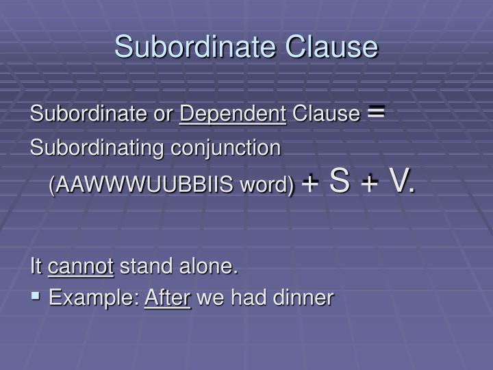 Subordinate Clause