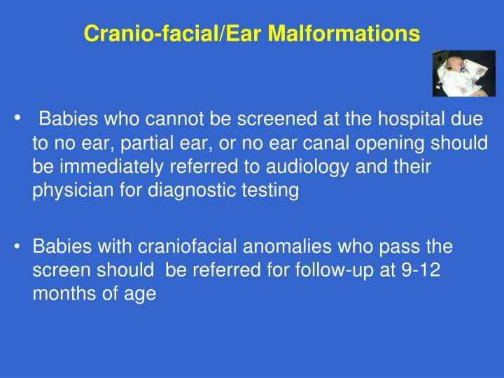 Cranio-facial/Ear Malformations