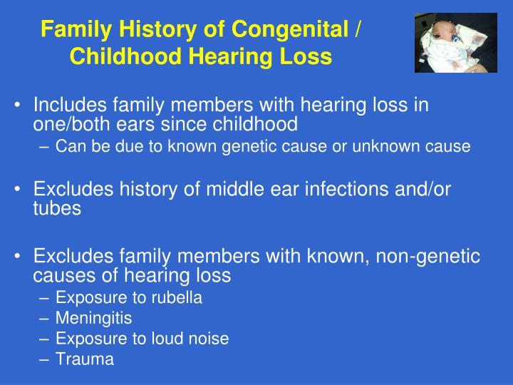 Family History of Congenital / Childhood Hearing Loss