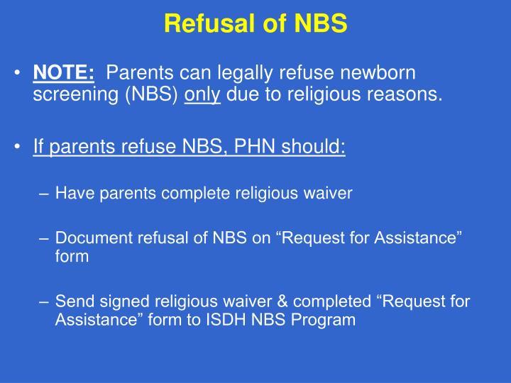 Refusal of NBS