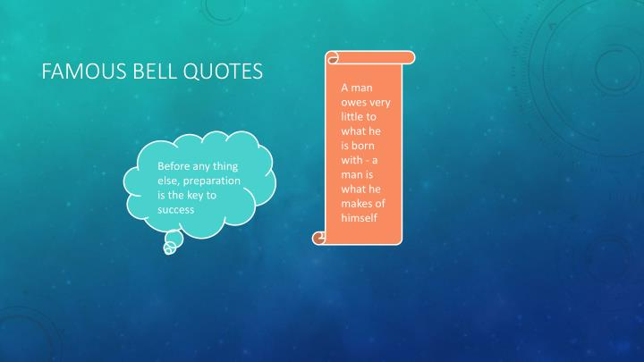 Famous bell quotes