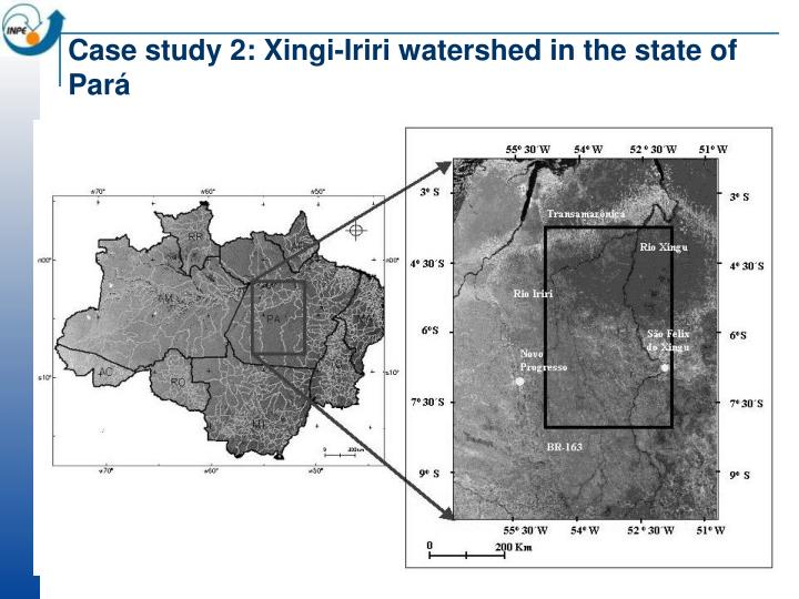 Case study 2: Xingi-Iriri watershed in the state of Pará