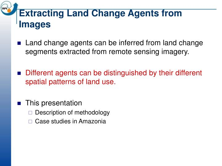 Extracting Land Change Agents from Images