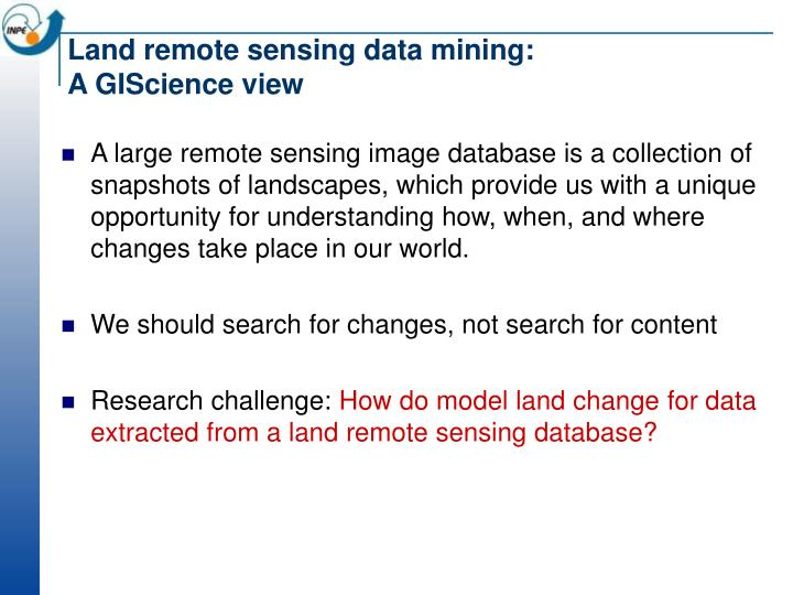 Land remote sensing data mining: