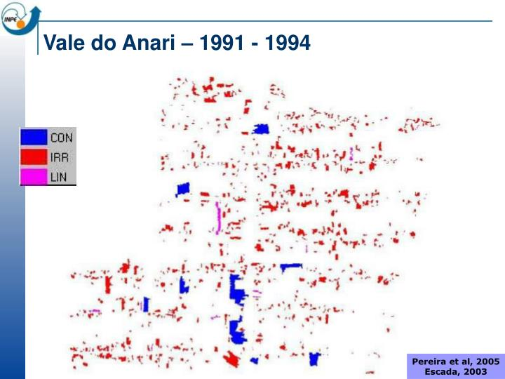 Vale do Anari – 1991 - 1994