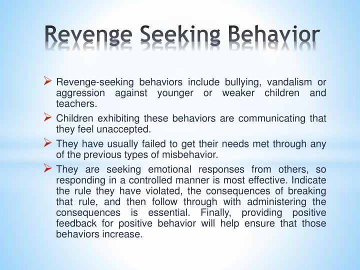 Revenge Seeking Behavior