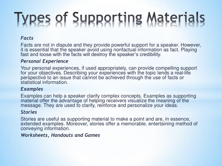 Types of Supporting Materials