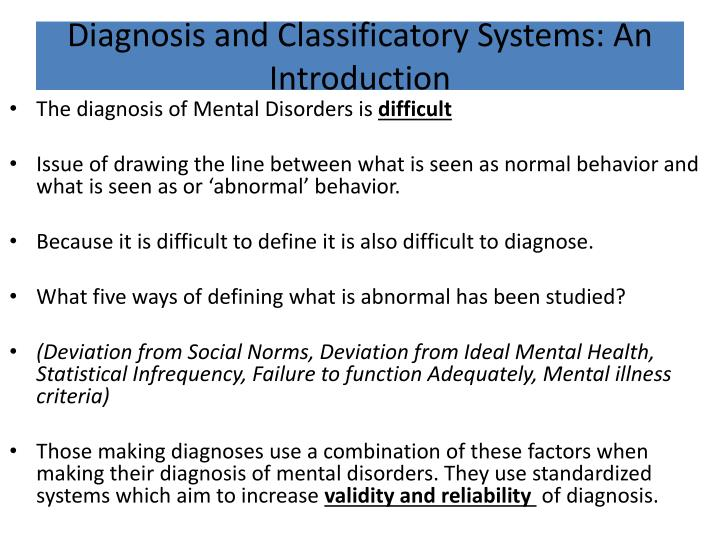 reliability and validity of diagnosis discuss issues of reliability and validity associated with the classification and diagnosis of phobic disorders ( 8+16) a phobia is.