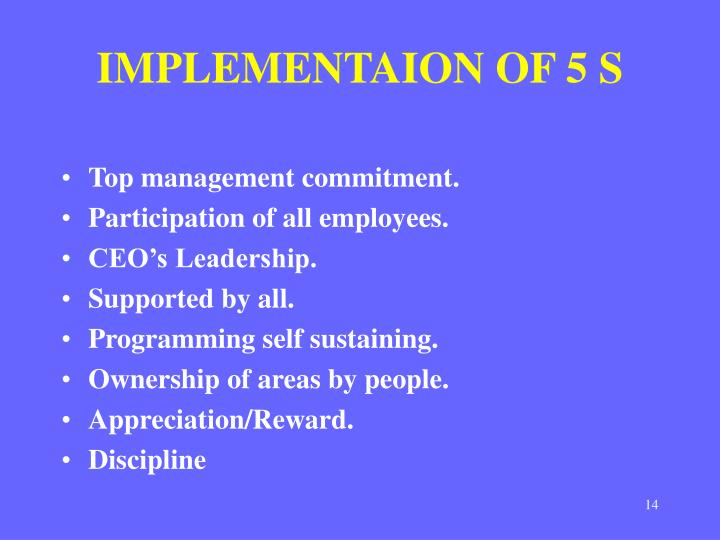 IMPLEMENTAION OF 5 S