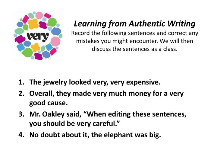 Learning from Authentic Writing