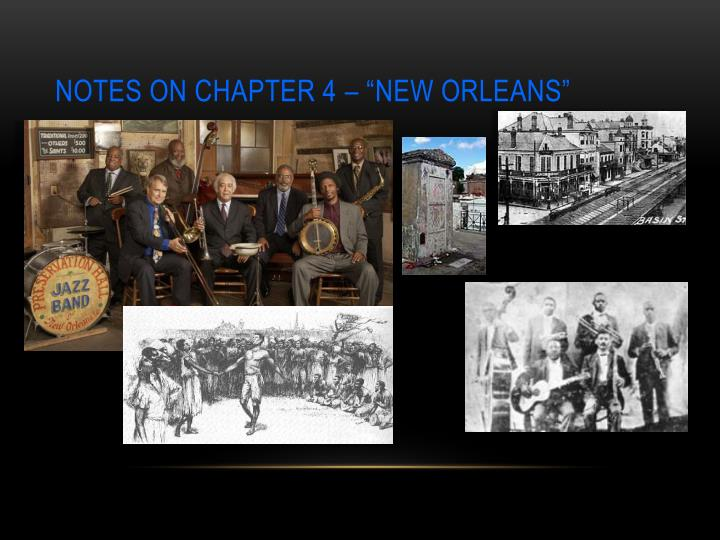 Notes on chapter 4 new orleans