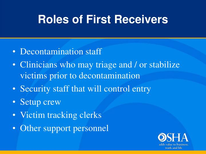 Roles of First Receivers