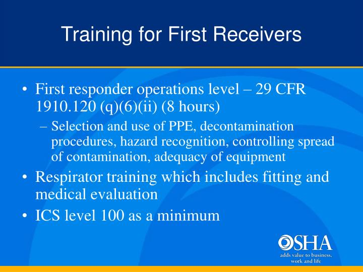 Training for First Receivers