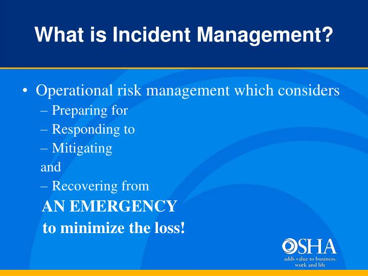 What is Incident Management?