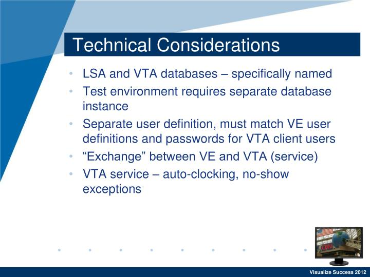 Technical Considerations