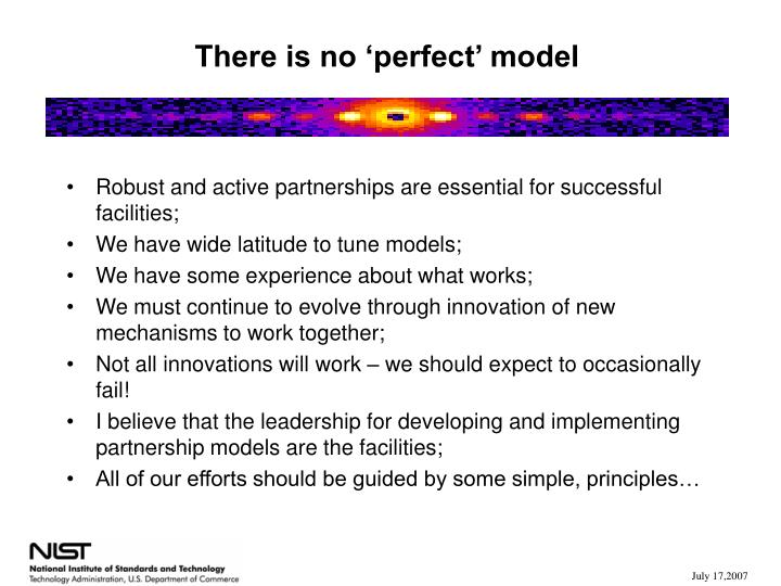There is no 'perfect' model