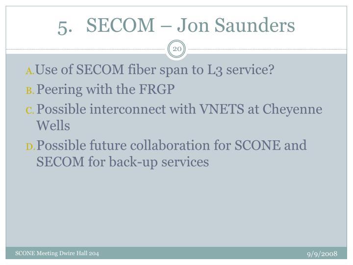 SECOM – Jon Saunders