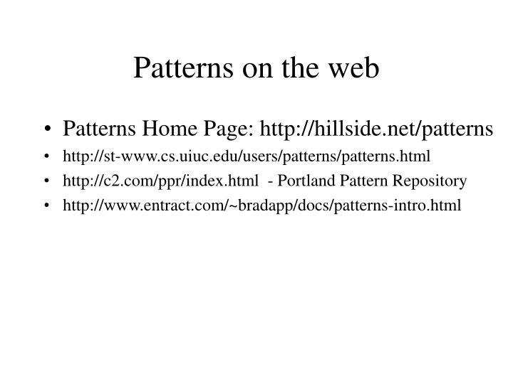 Patterns on the web