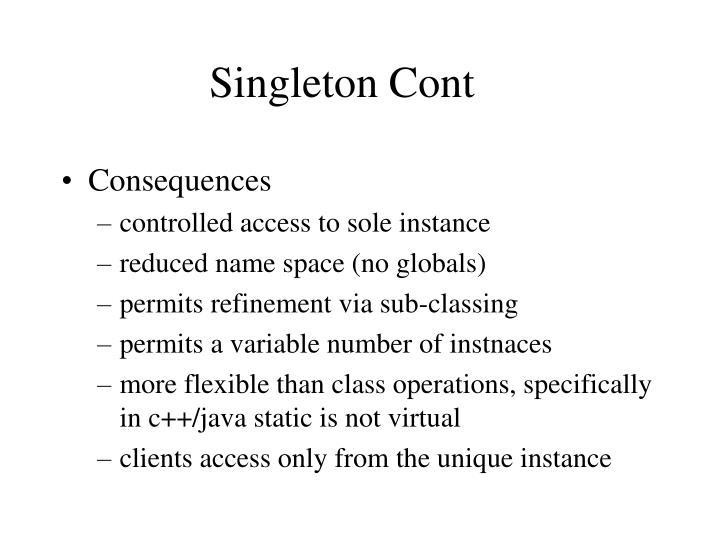 Singleton Cont