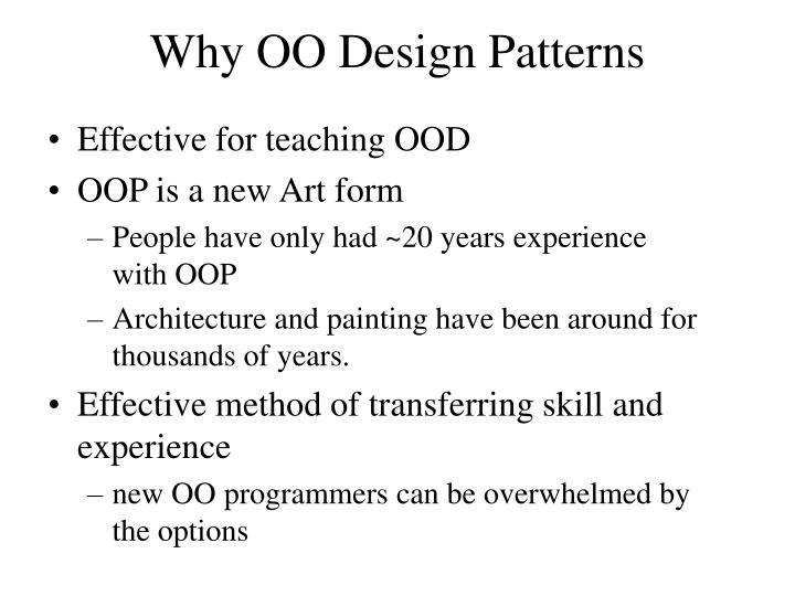 Why oo design patterns