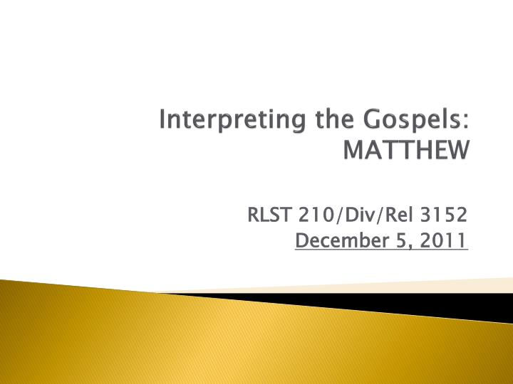 Interpreting the gospels matthew