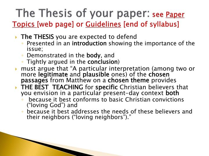 The Thesis of your paper: