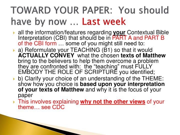 TOWARD YOUR PAPER:  You should have by now …
