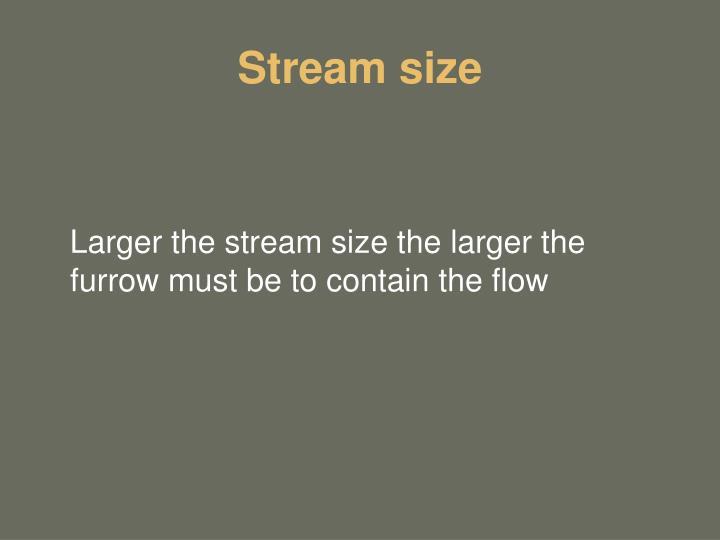 Stream size