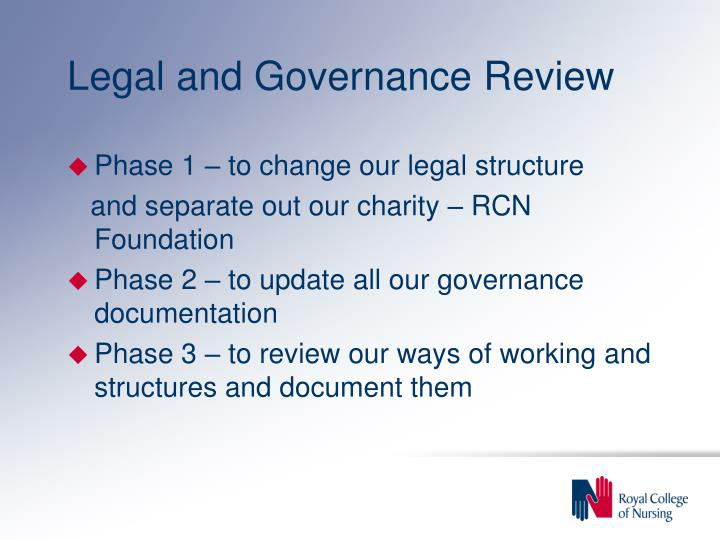 Legal and Governance Review