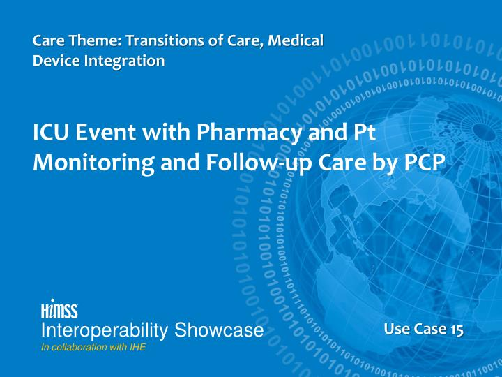 Care Theme: Transitions of Care, Medical Device Integration