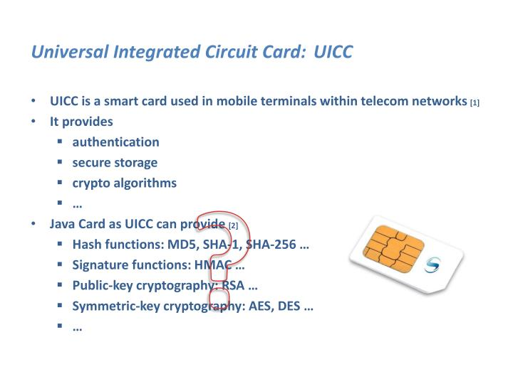 Universal Integrated Circuit Card: