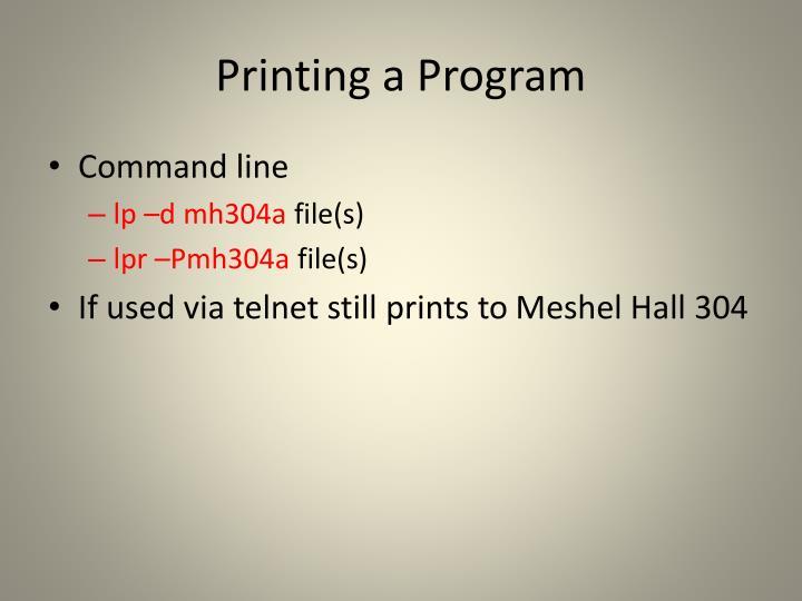 Printing a Program