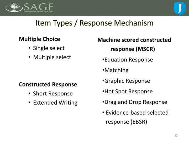 Item Types / Response Mechanism