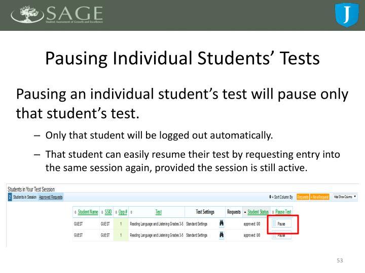 Pausing Individual Students' Tests