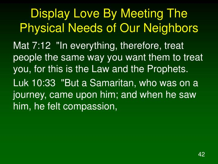Display Love By Meeting The Physical Needs of Our Neighbors