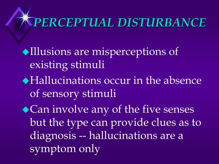 PERCEPTUAL DISTURBANCE