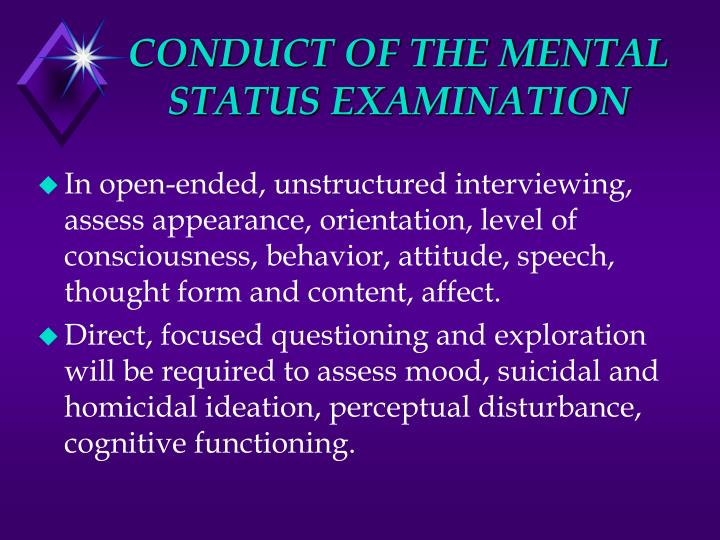 CONDUCT OF THE MENTAL STATUS EXAMINATION