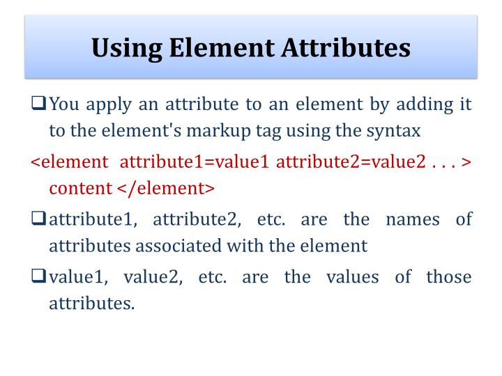 Using Element Attributes