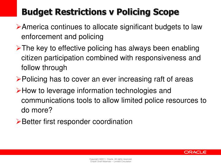Budget Restrictions v Policing Scope