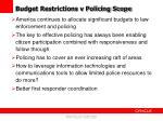 budget restrictions v policing scope