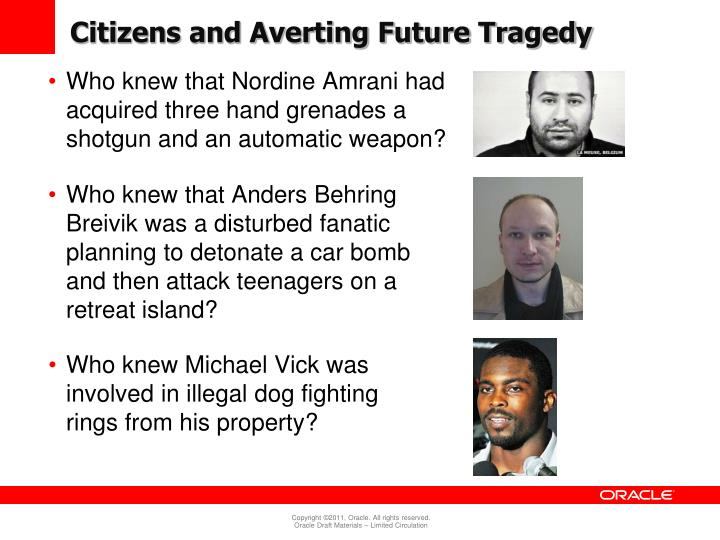 Citizens and Averting Future Tragedy