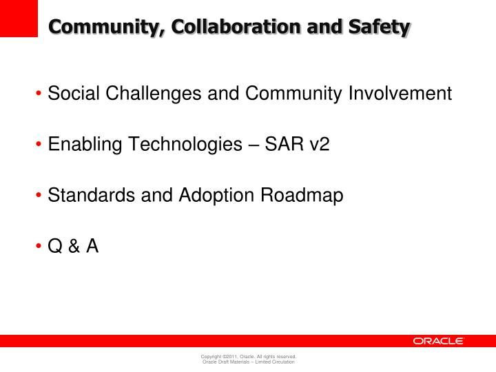 Community, Collaboration and Safety