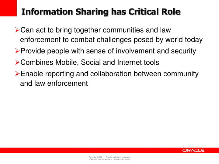 Information Sharing has Critical Role